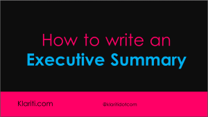 How to Write the Executive Summary for Business Plans – Part 1