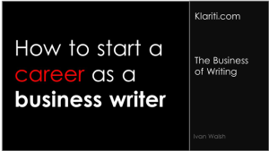How to Start a Career as a Business Writer (with examples)